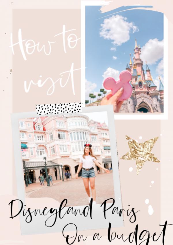 How To Visit Disneyland Paris On A Budget