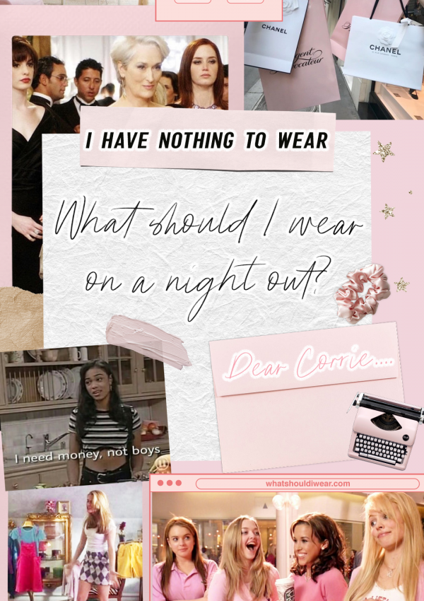 Style Dilemma #1 – What Do I Wear On A Night Out?