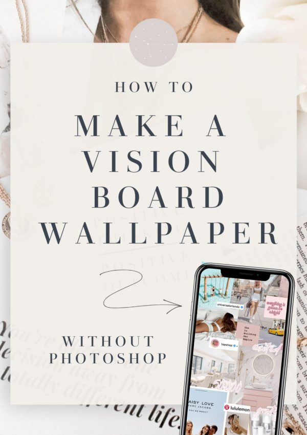How To Make A Vision Board Wallpaper