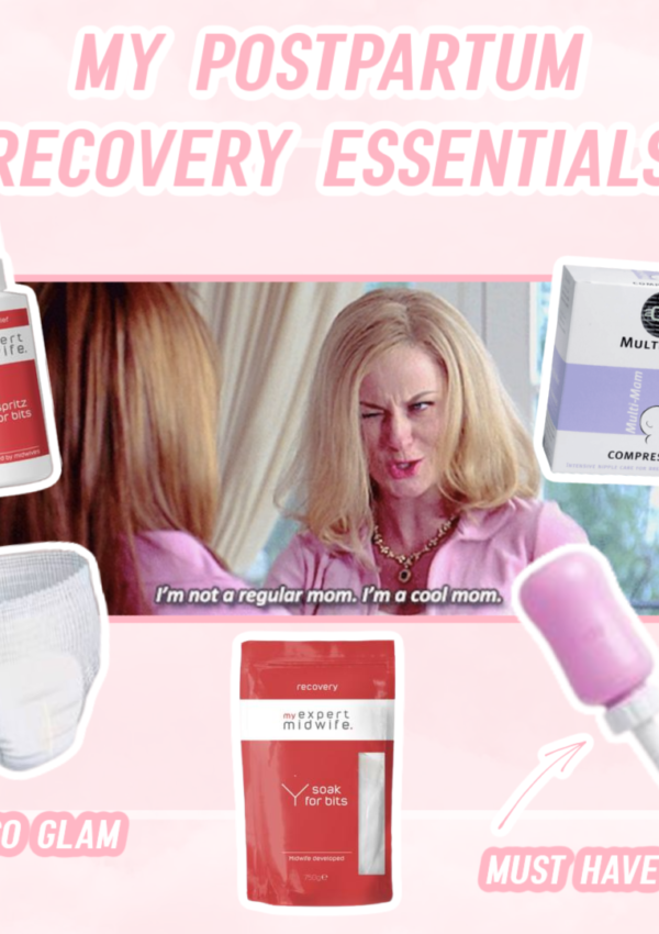 My Postpartum Recovery Essentials